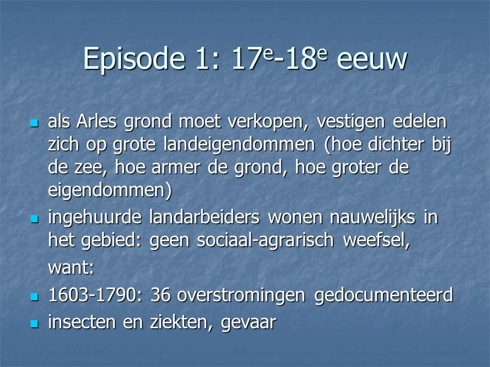 Episode 1: 17e-18e eeuw