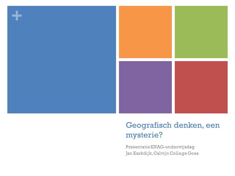 Geografisch denken, een mysterie