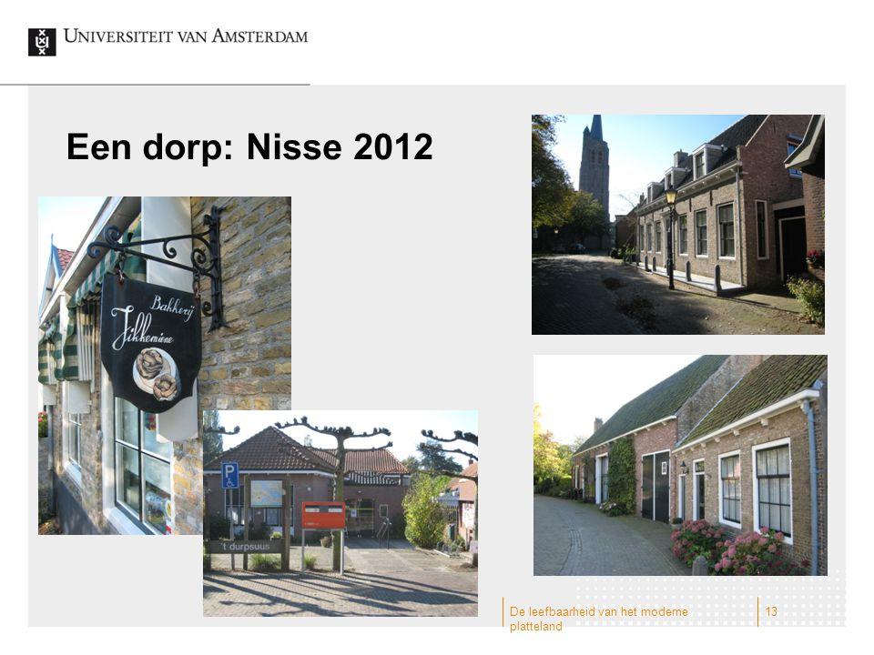 Een dorp: Nisse 2012 De leefbaarheid van het moderne platteland