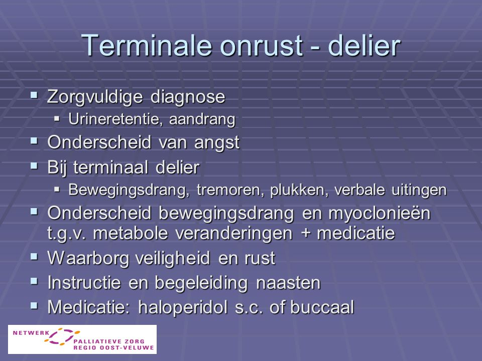Terminale onrust - delier
