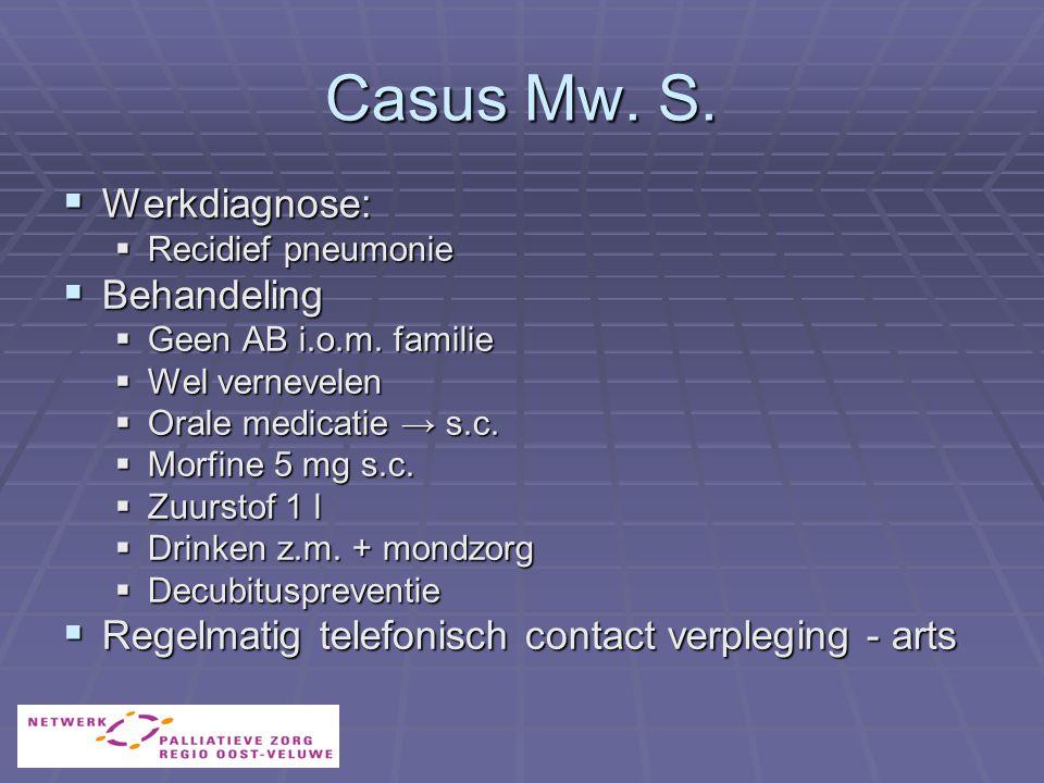 Casus Mw. S. Werkdiagnose: Behandeling