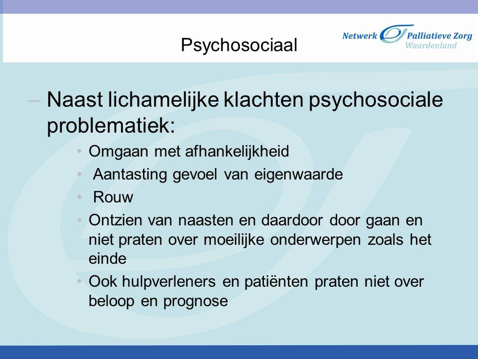 Naast lichamelijke klachten psychosociale problematiek: