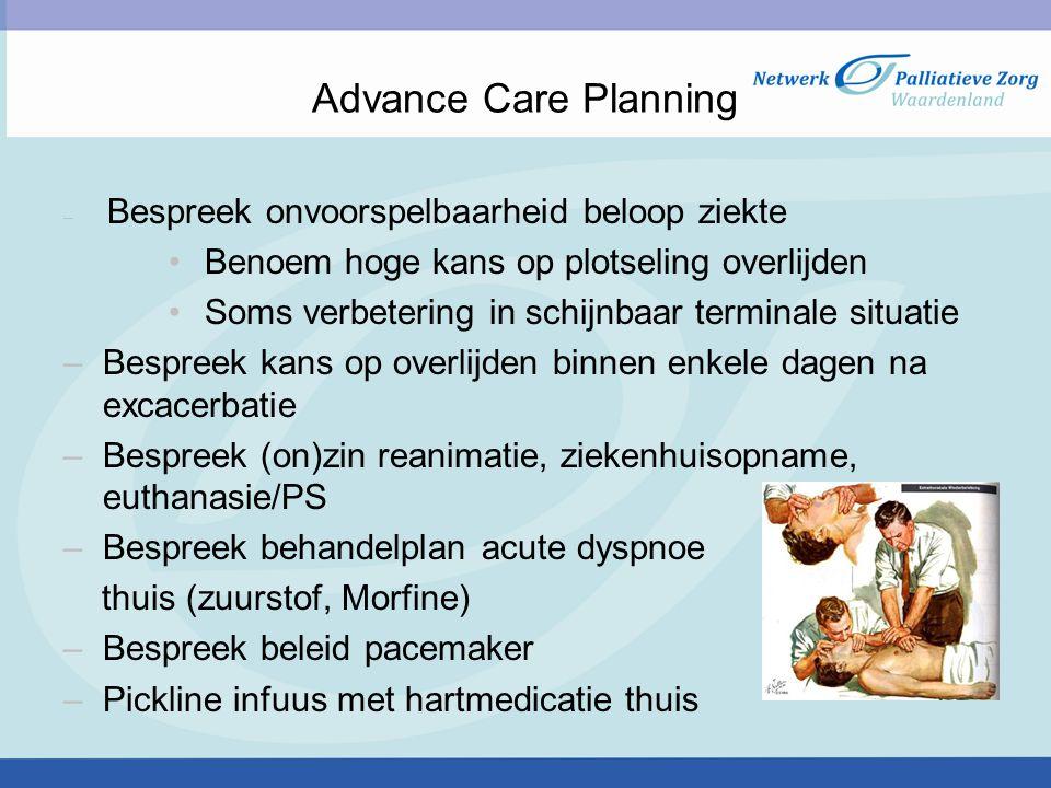 Advance Care Planning Benoem hoge kans op plotseling overlijden