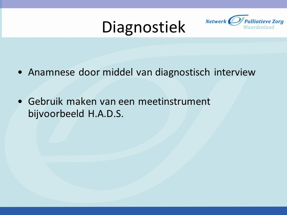 Diagnostiek Anamnese door middel van diagnostisch interview