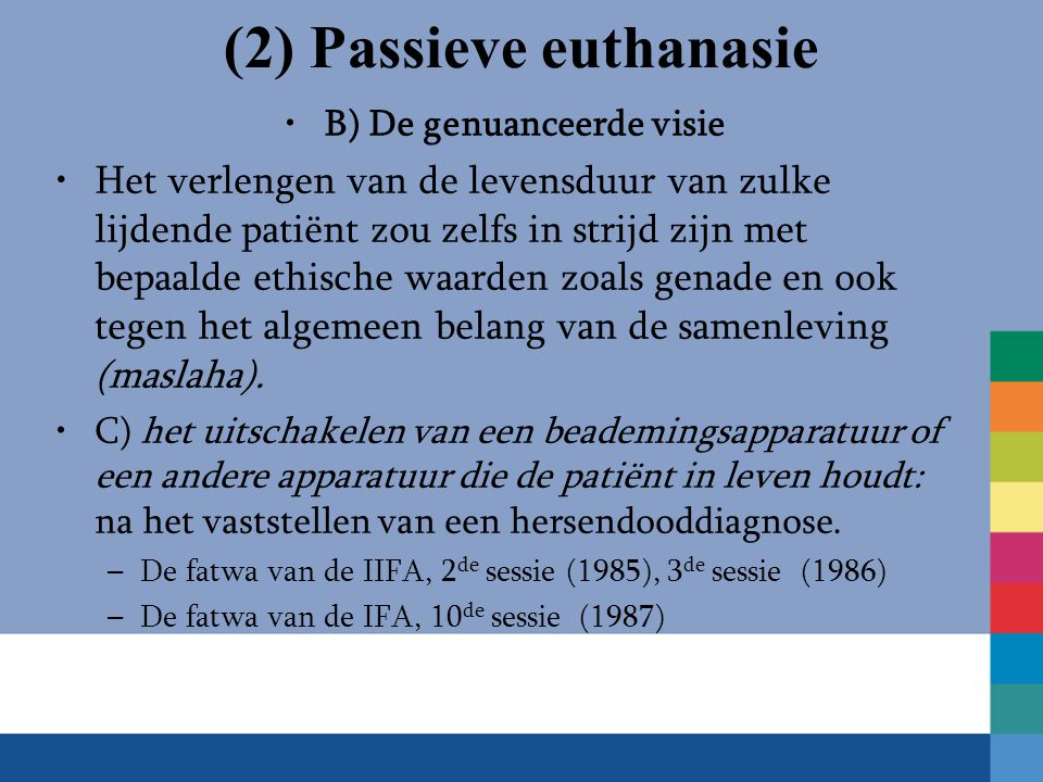 (2) Passieve euthanasie