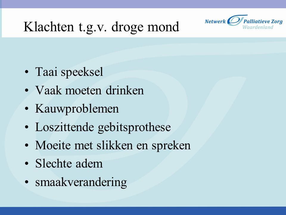Klachten t.g.v. droge mond