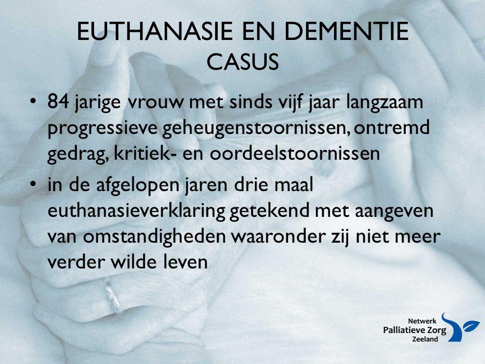 EUTHANASIE EN DEMENTIE CASUS