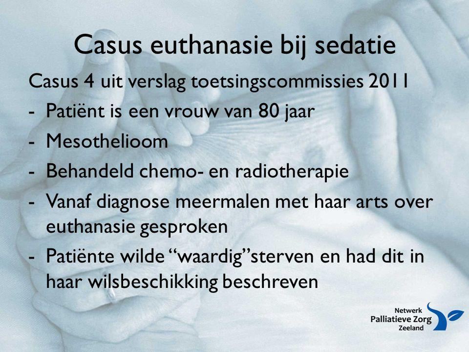 Casus euthanasie bij sedatie