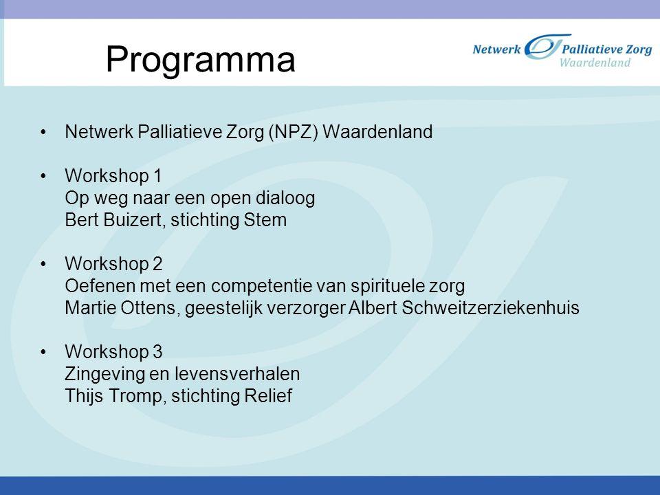 Programma Netwerk Palliatieve Zorg (NPZ) Waardenland Workshop 1