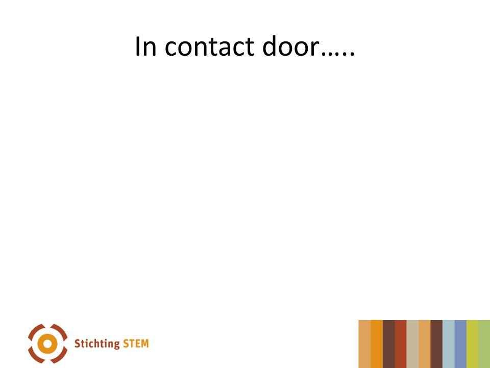 In contact door…..