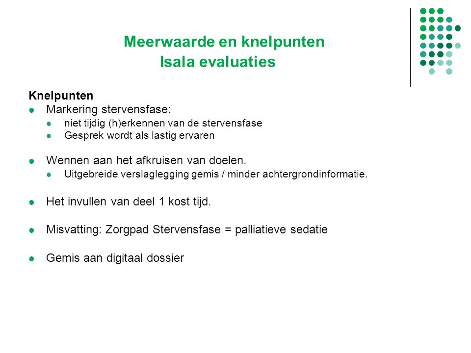 Meerwaarde en knelpunten Isala evaluaties