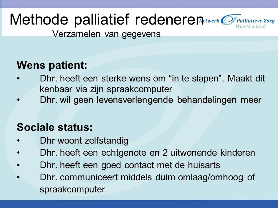 Methode palliatief redeneren Verzamelen van gegevens