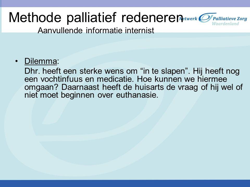 Methode palliatief redeneren Aanvullende informatie internist