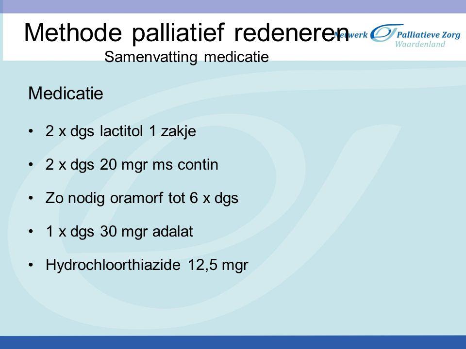 Methode palliatief redeneren Samenvatting medicatie