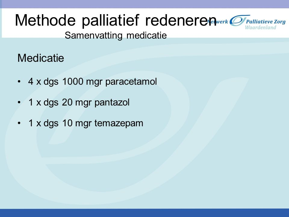 Methode palliatief redeneren Samenvatting medicatie