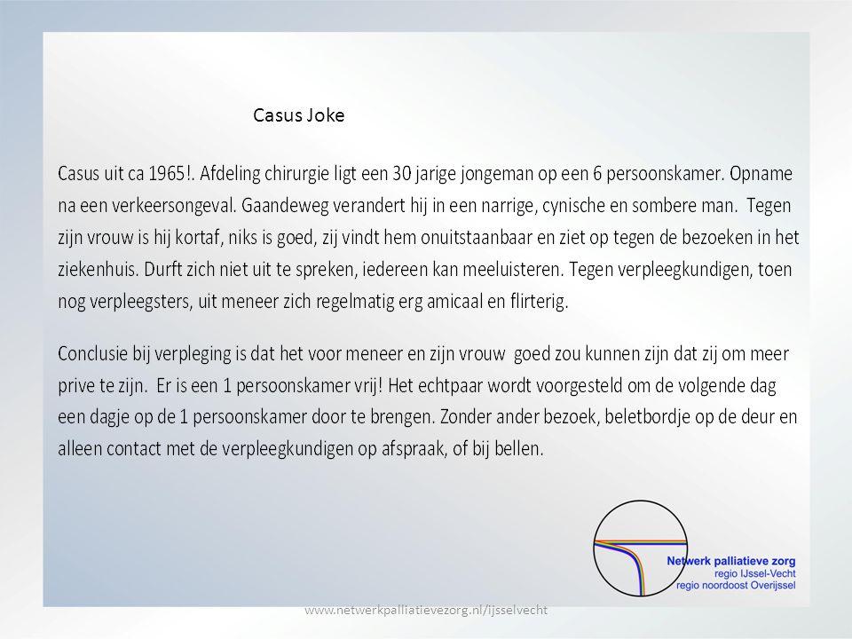 Casus Joke www.netwerkpalliatievezorg.nl/ijsselvecht