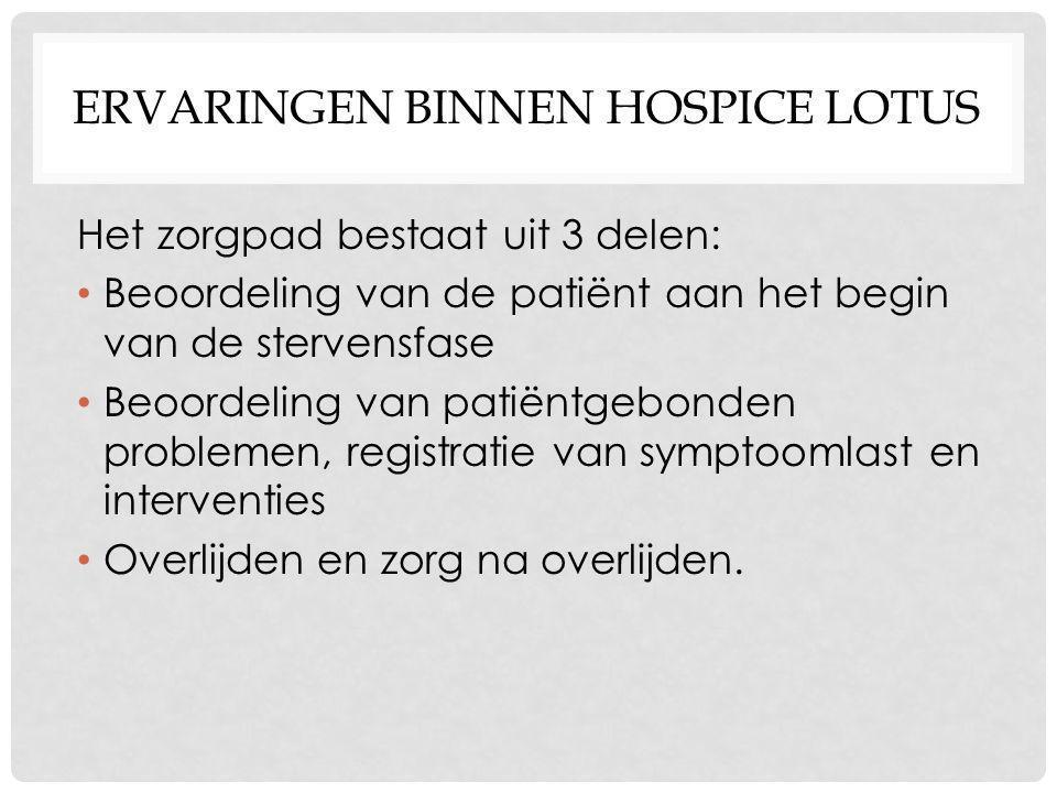 Ervaringen binnen hospice Lotus