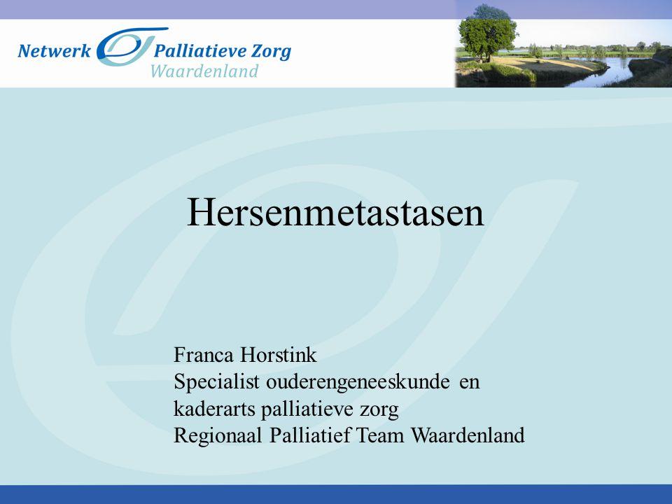 Hersenmetastasen Franca Horstink Specialist ouderengeneeskunde en