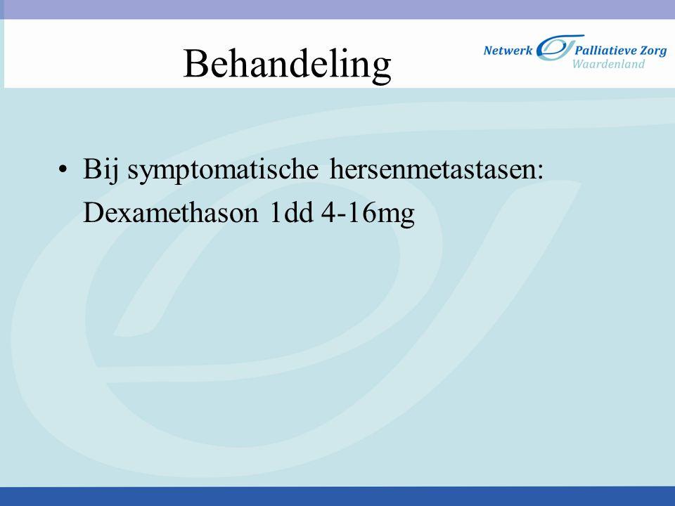 Behandeling Bij symptomatische hersenmetastasen: