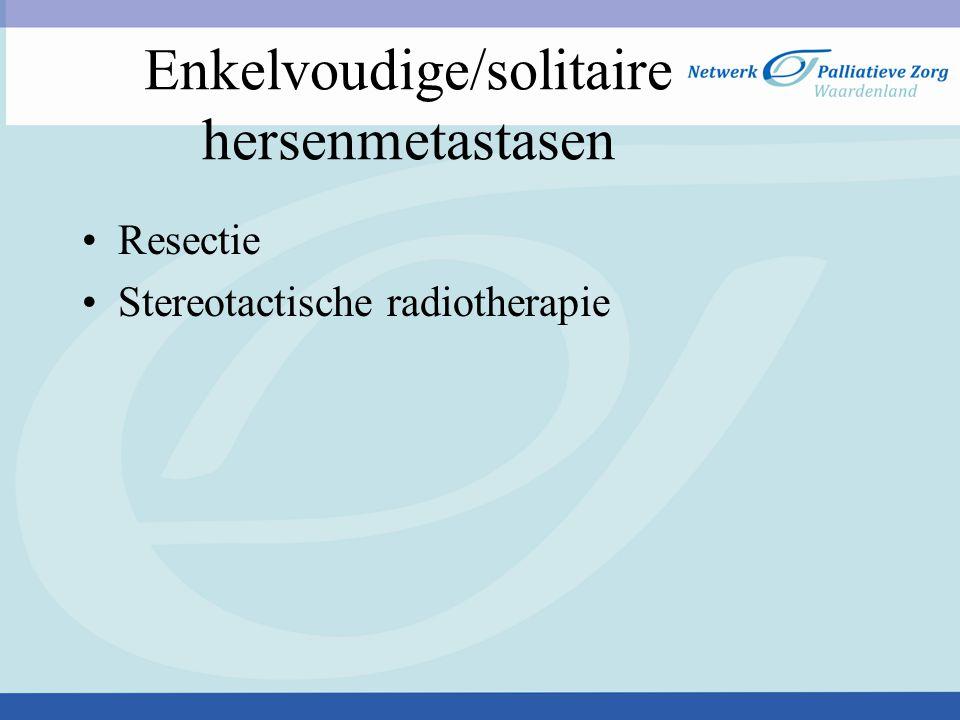 Enkelvoudige/solitaire hersenmetastasen