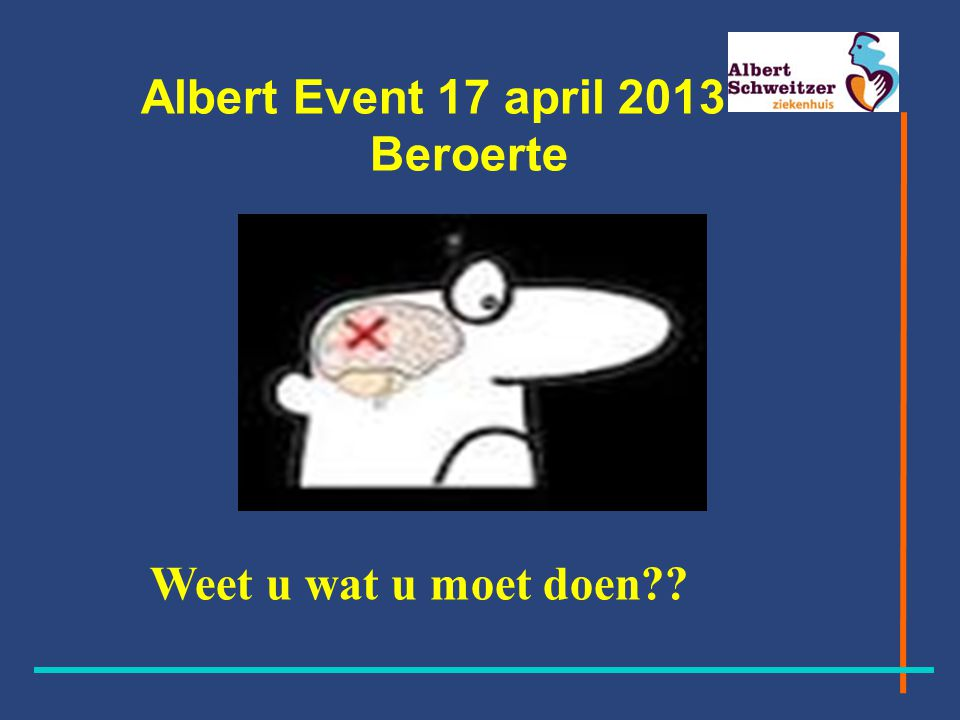 Albert Event 17 april 2013 Beroerte