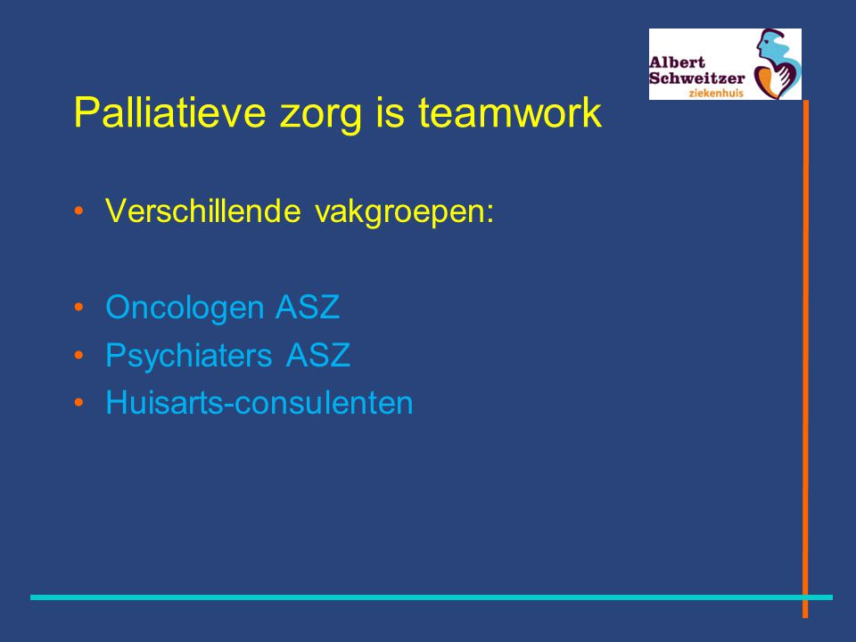 Palliatieve zorg is teamwork