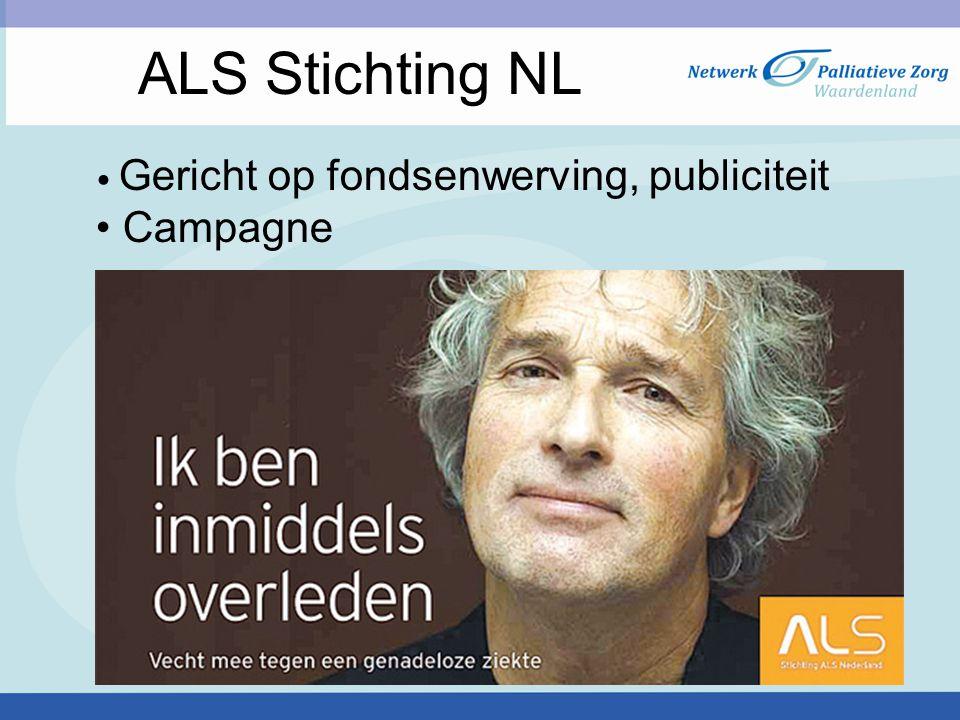 ALS Stichting NL Gericht op fondsenwerving, publiciteit Campagne