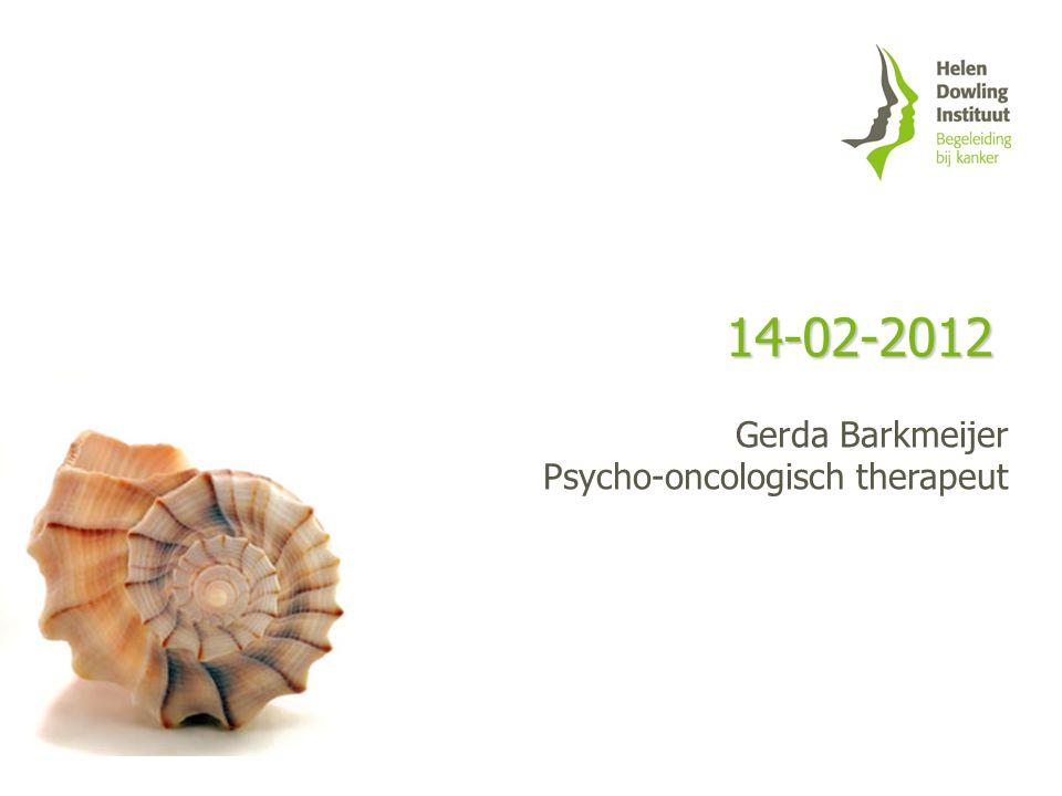 14-02-2012 Gerda Barkmeijer Psycho-oncologisch therapeut