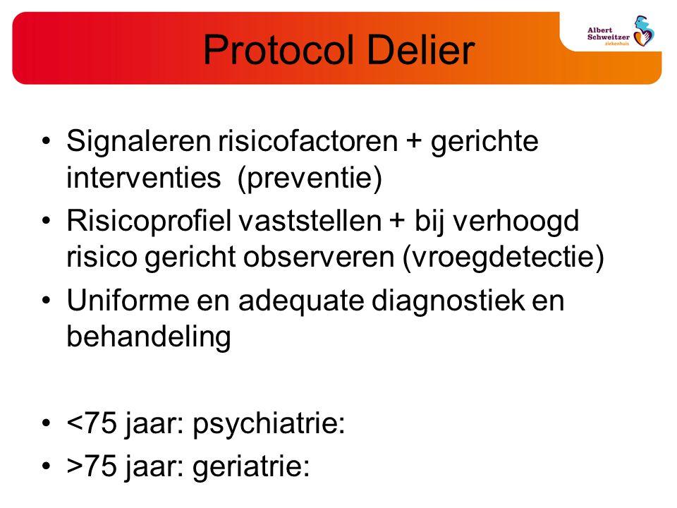 Protocol Delier Signaleren risicofactoren + gerichte interventies (preventie)