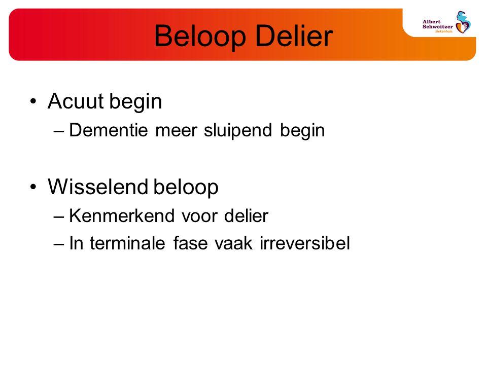 Beloop Delier Acuut begin Wisselend beloop