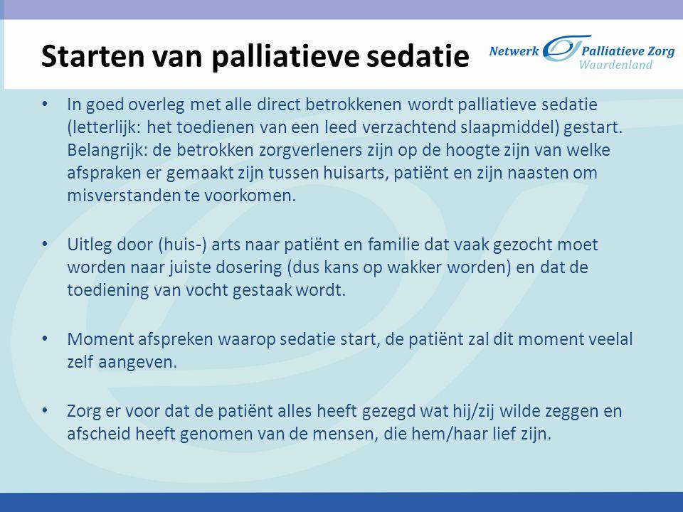 Starten van palliatieve sedatie