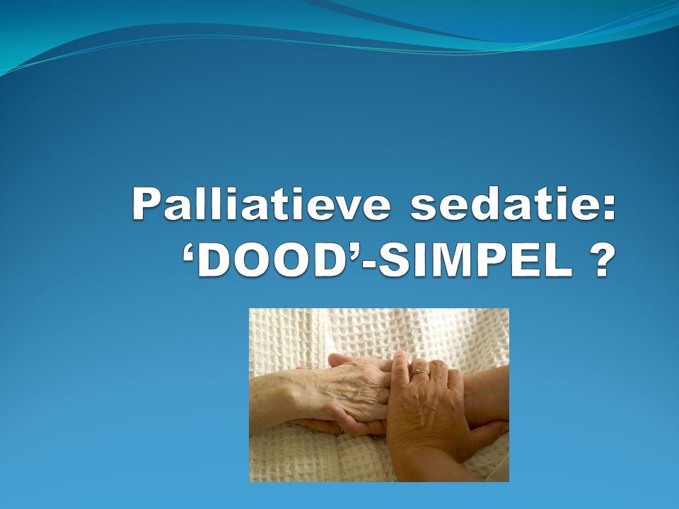 Palliatieve sedatie: 'DOOD'-SIMPEL