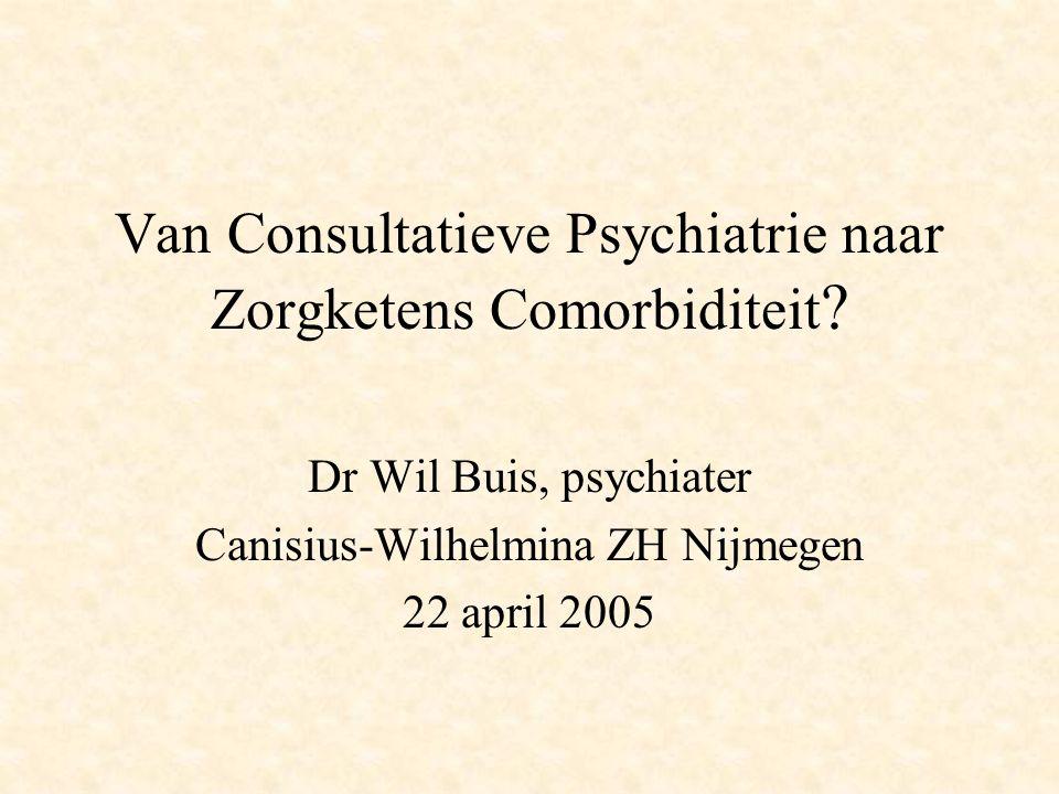 Van Consultatieve Psychiatrie naar Zorgketens Comorbiditeit