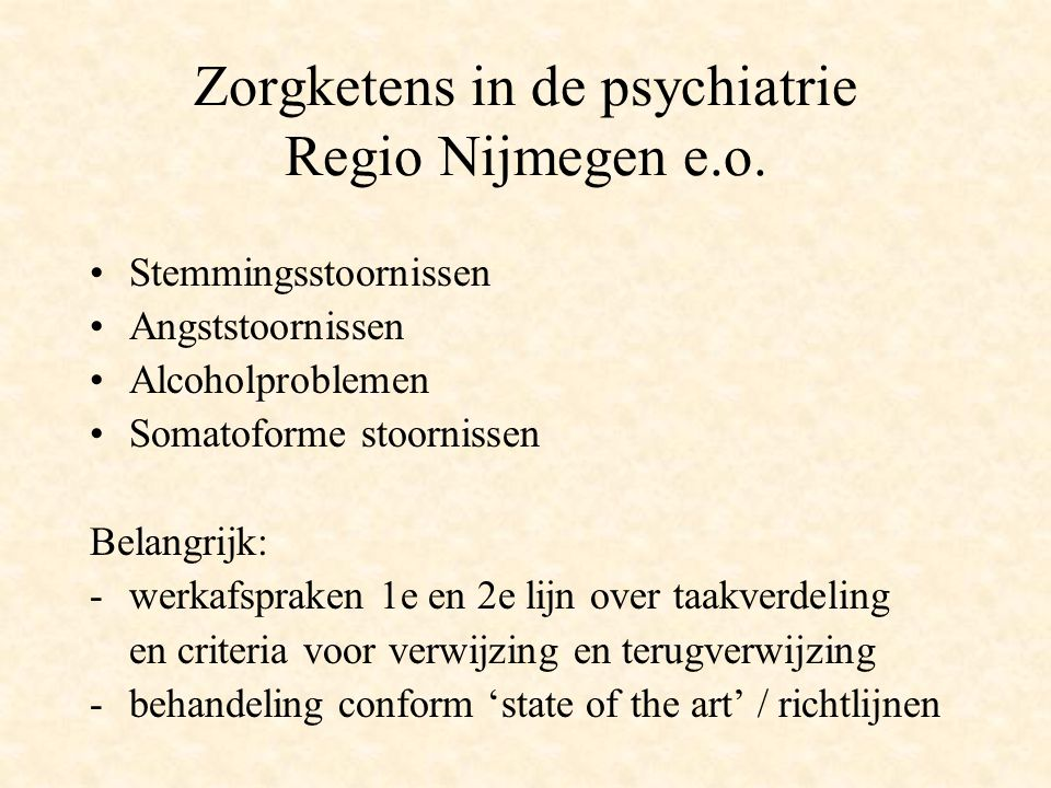 Zorgketens in de psychiatrie Regio Nijmegen e.o.