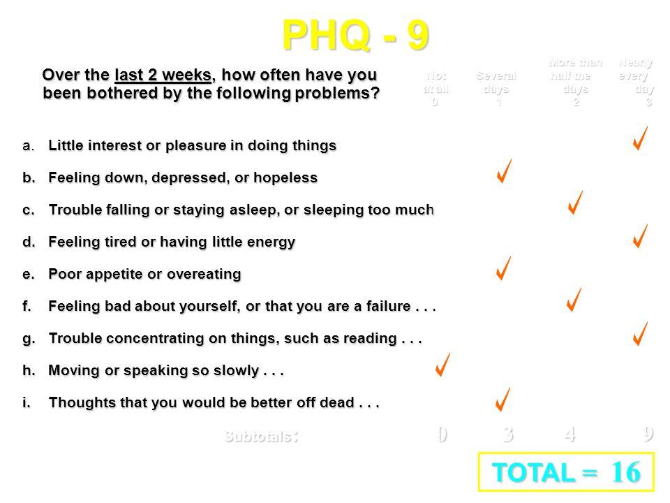 PHQ - 9