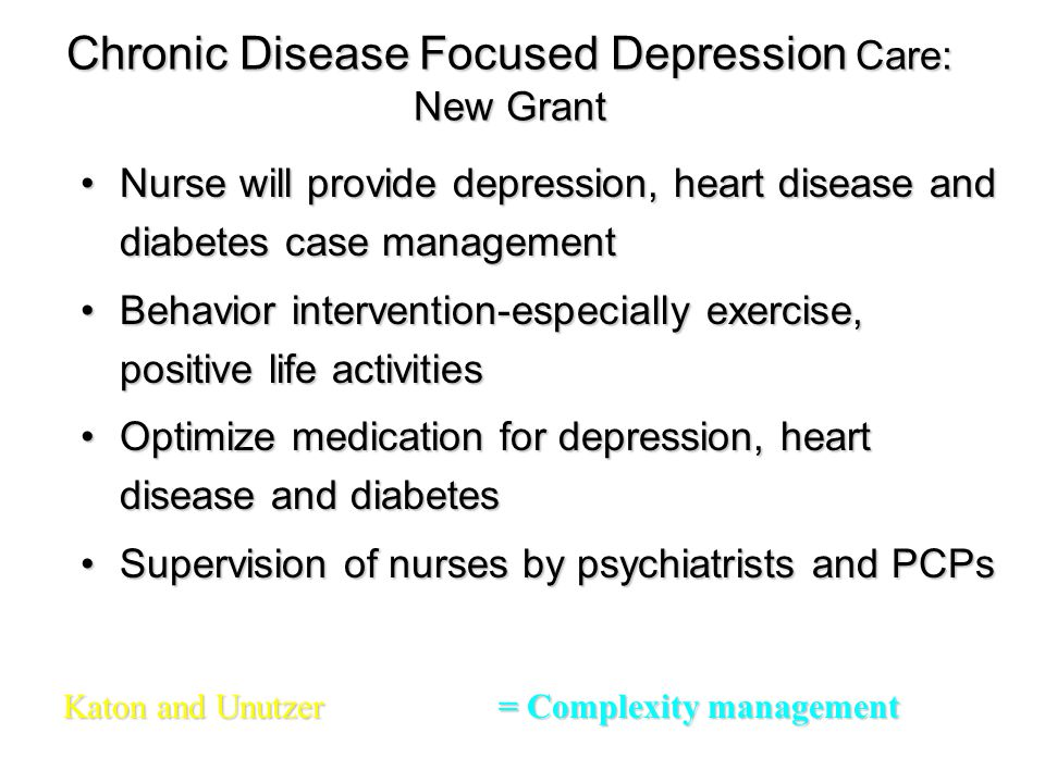 Chronic Disease Focused Depression Care: New Grant