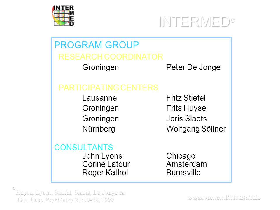 INTERMEDc PROGRAM GROUP RESEARCH COORDINATOR Groningen Peter De Jonge