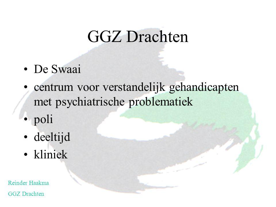 GGZ Drachten De Swaai. centrum voor verstandelijk gehandicapten met psychiatrische problematiek. poli.