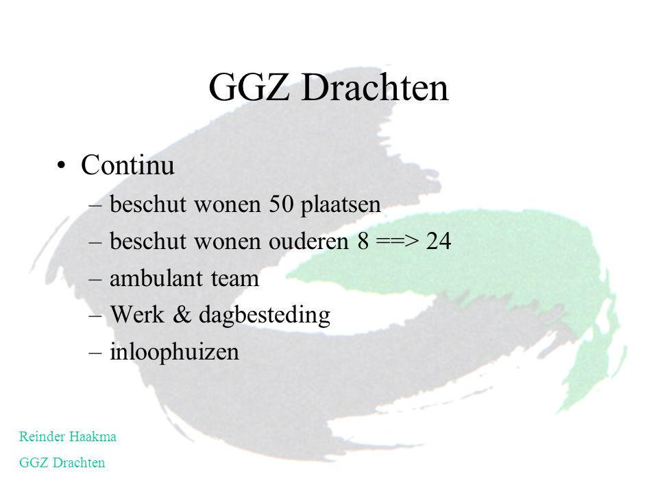 GGZ Drachten Continu beschut wonen 50 plaatsen