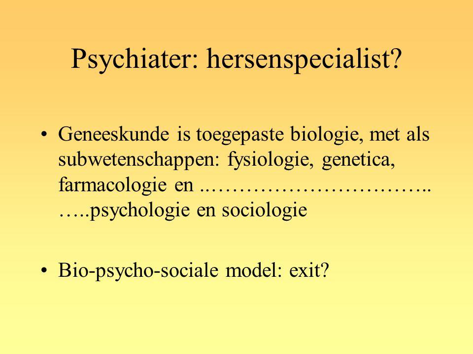 Psychiater: hersenspecialist