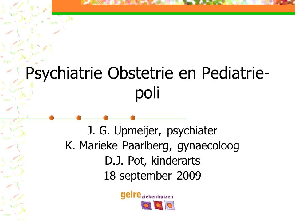 Psychiatrie Obstetrie en Pediatrie-poli