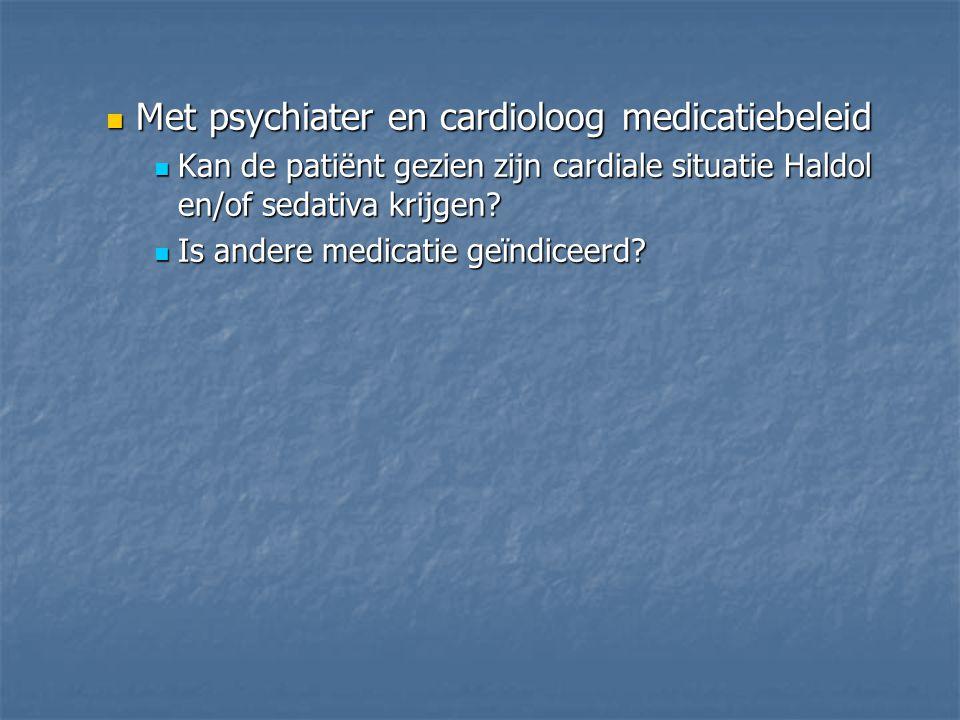 Met psychiater en cardioloog medicatiebeleid
