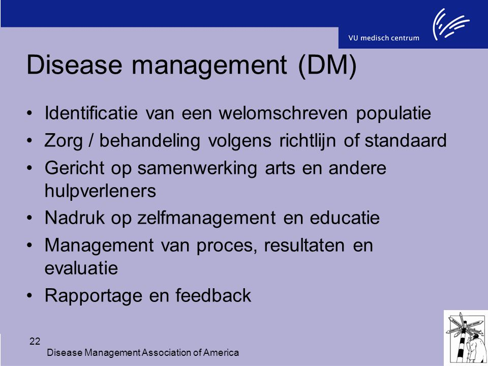 Disease management (DM)