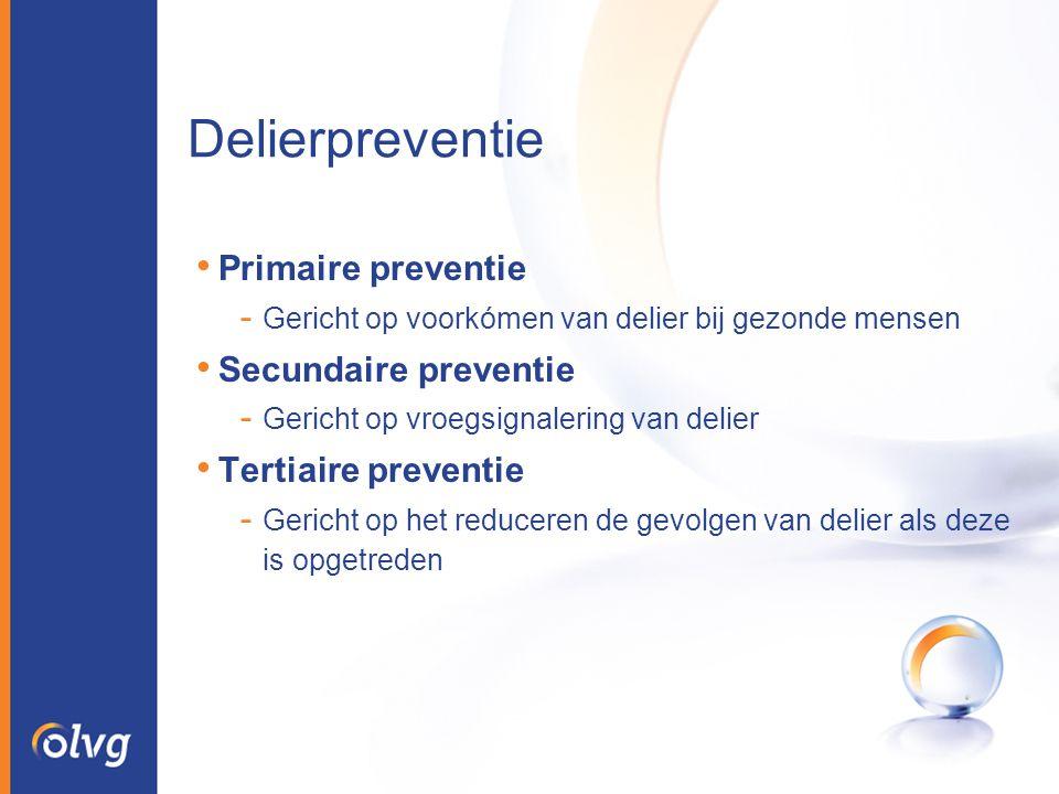 Delierpreventie Primaire preventie Secundaire preventie