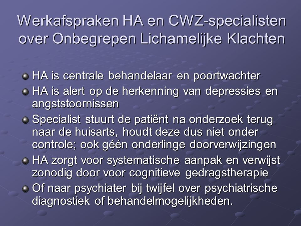 Werkafspraken HA en CWZ-specialisten over Onbegrepen Lichamelijke Klachten