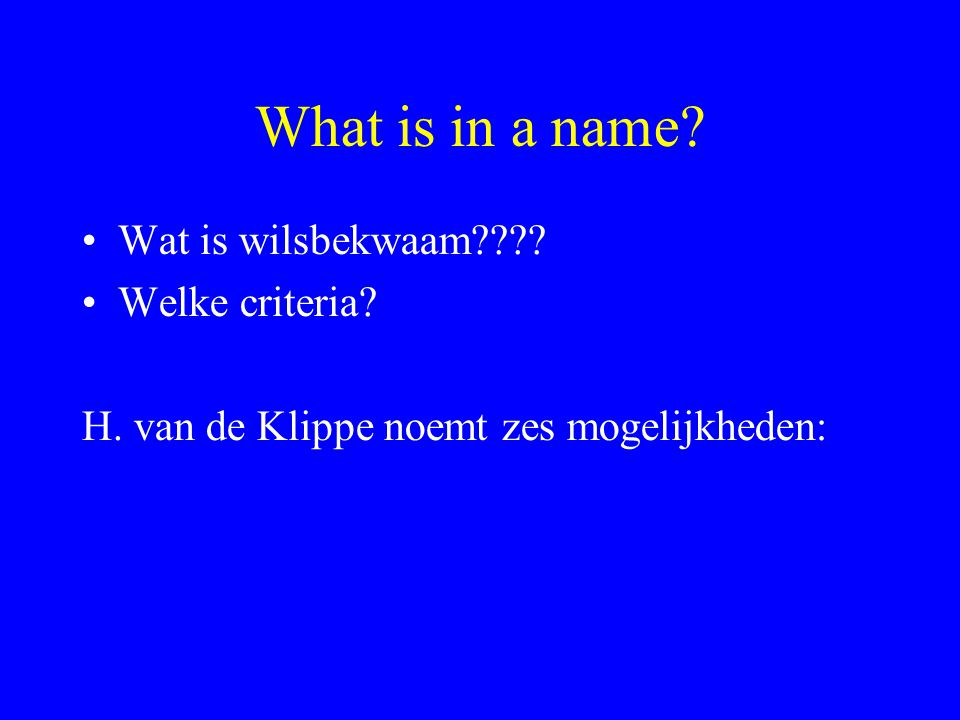 What is in a name Wat is wilsbekwaam Welke criteria