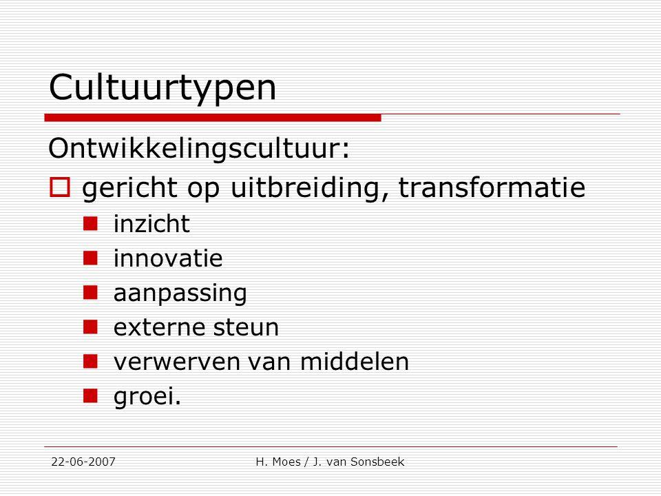 Cultuurtypen Ontwikkelingscultuur: