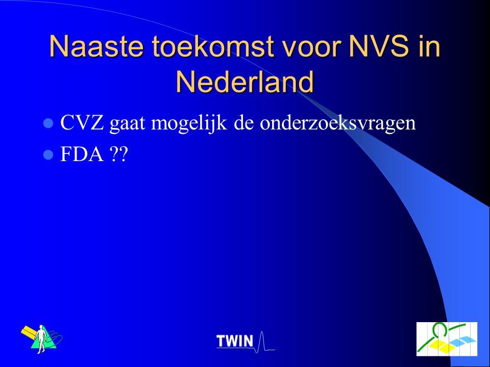 Naaste toekomst voor NVS in Nederland