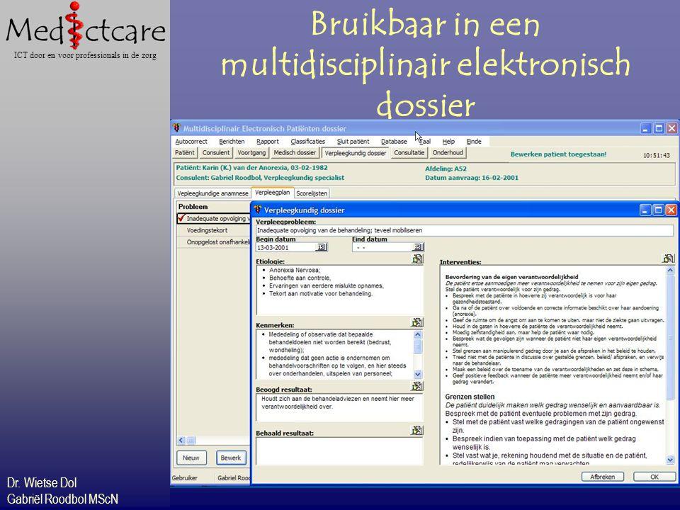 Bruikbaar in een multidisciplinair elektronisch dossier