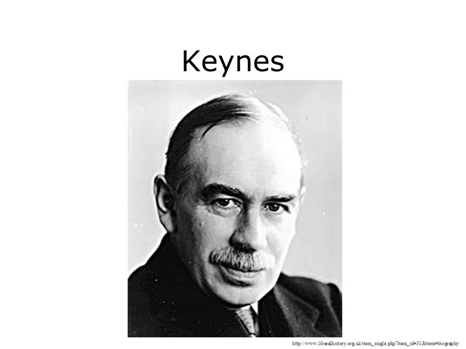 Keynes http://www.liberalhistory.org.uk/item_single.php item_id=31&item=biography